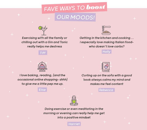 Fave ways to boost our moods!