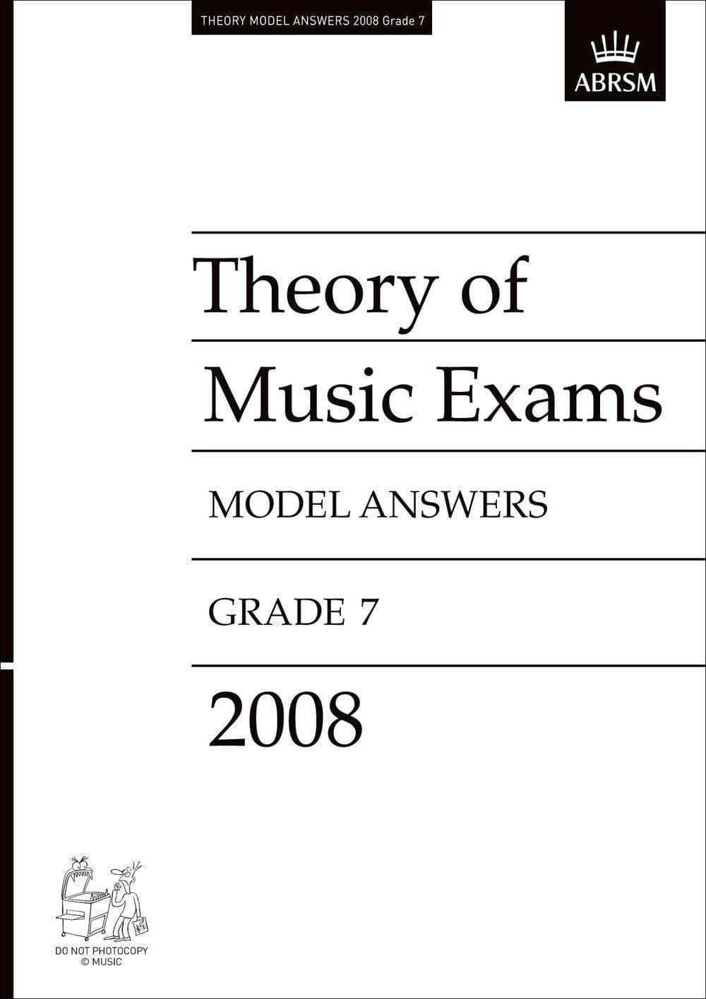 Theory of Music Exams Model Answers, Grade 7-2008 - Biggars Music