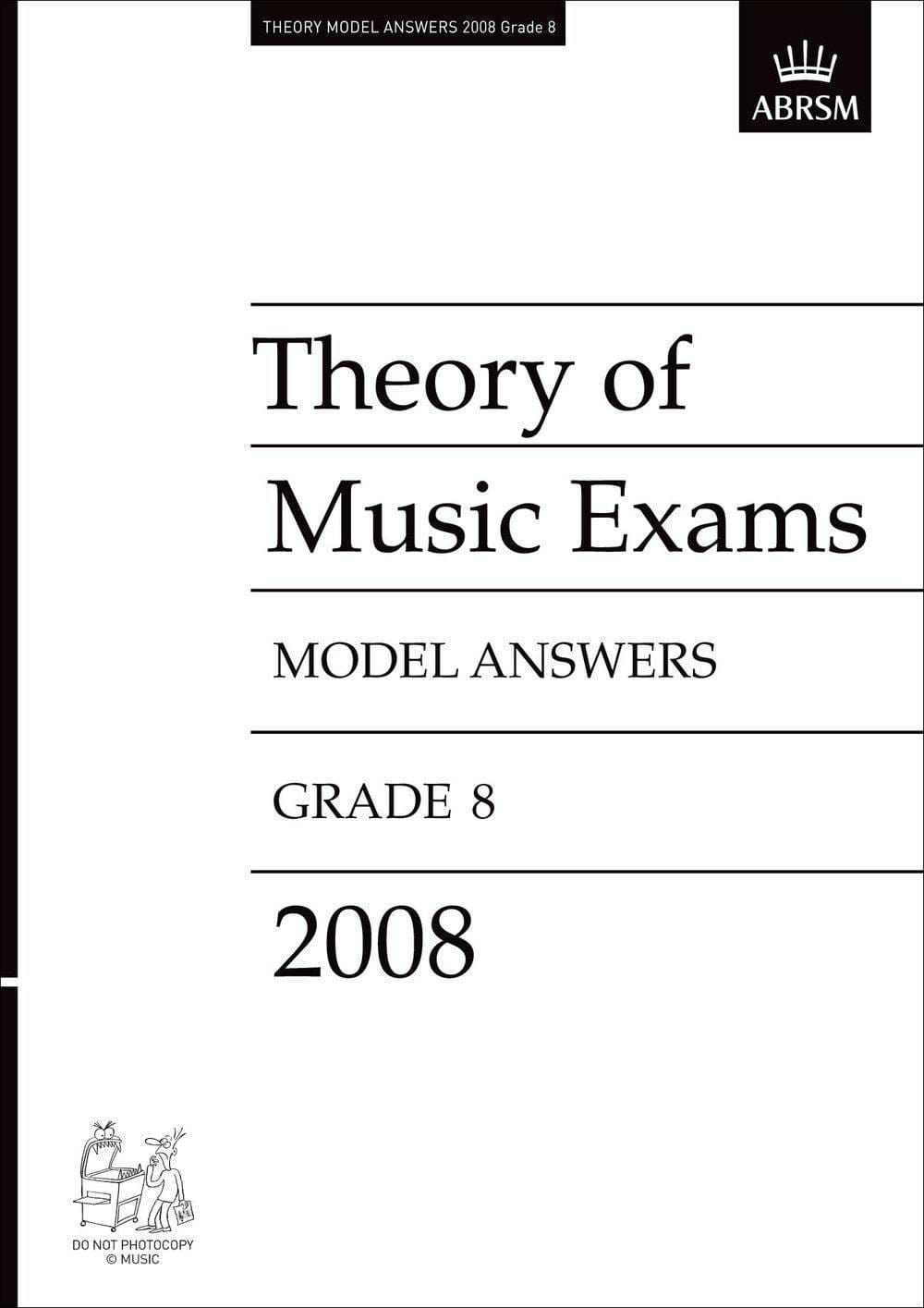 Theory of Music Exams Model Answers, Grade 8-2008 - Biggars Music