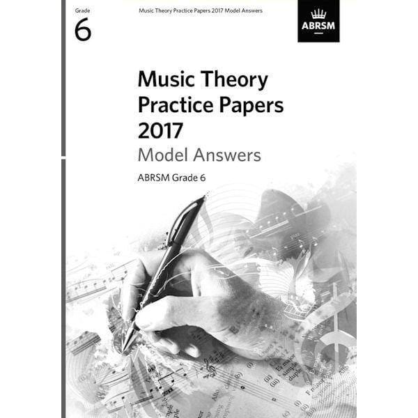 ABRSM Music Theory Past Papers 2017 Model Answers Grade 6