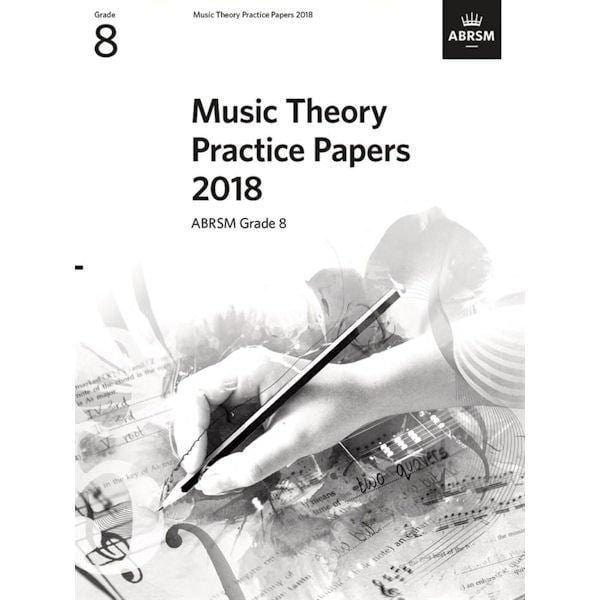 ABRSM Music Theory Practice Paper 2018 Grade 8