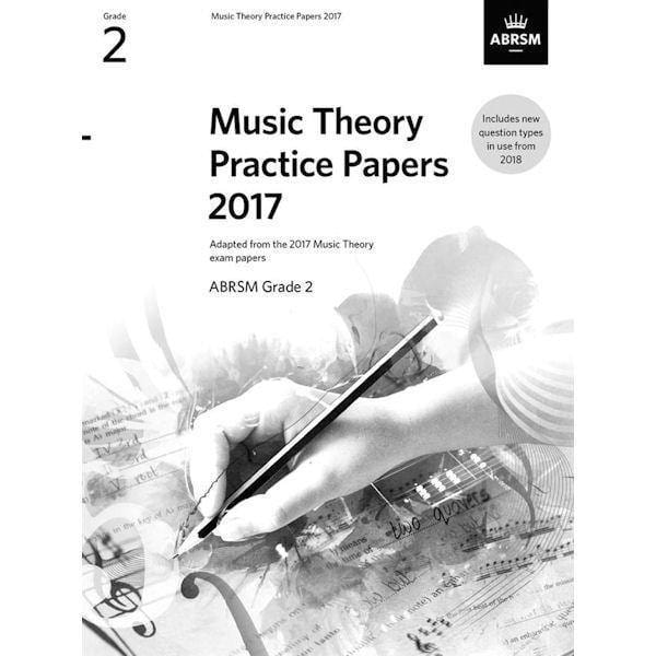 ABRSM Music Theory Practice Papers 2017 Grade 2