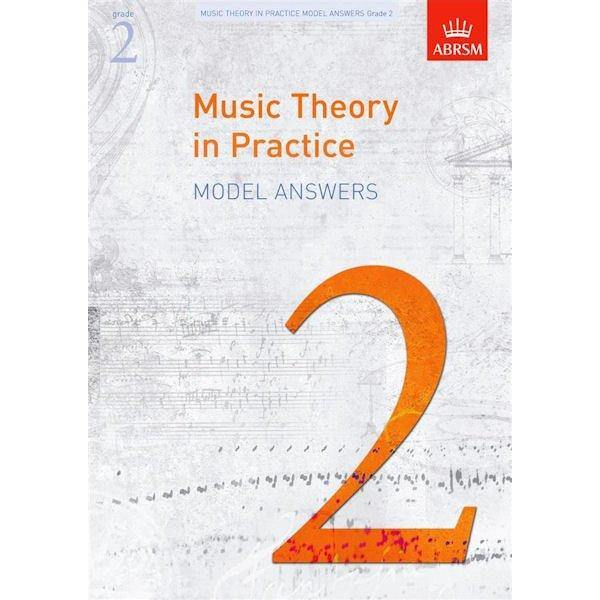 ABRSM Music Theory in Practice Model Answers Grade 2