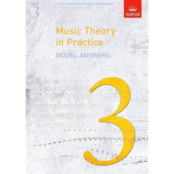 ABRSM Music Theory in Practice Model Answers Grade 3