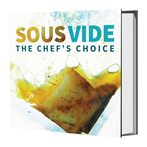 Sous Vide The Chef's Choice