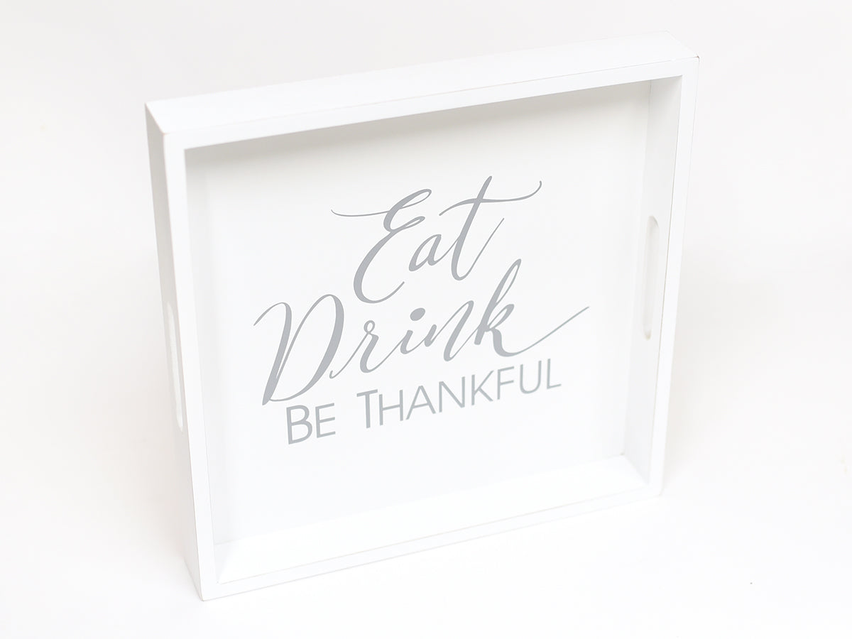 Eat Drink Thankful Wood Tray