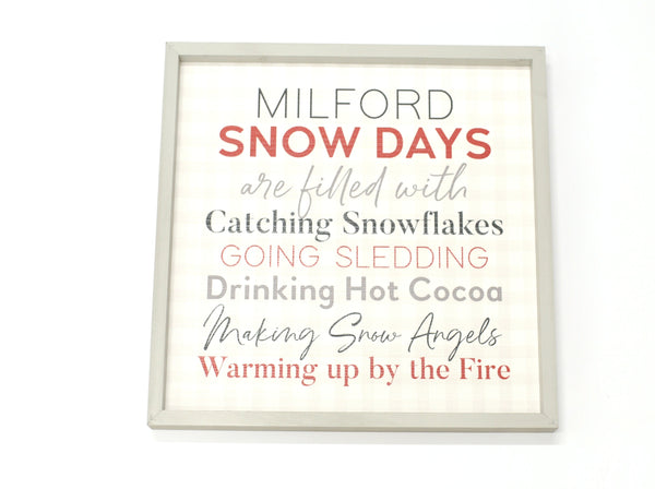 Milford Snow Days