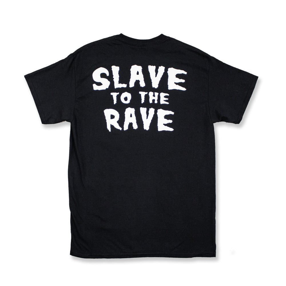 SLAVE TO THE RAVE TOUR TEE