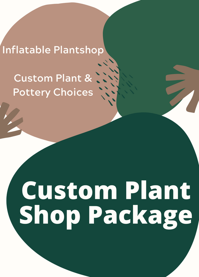 Package - Custom Plant Shop