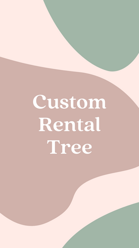 Custom Rental Tree