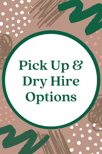 Pickup Options/Dry Hire