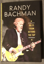 Load image into Gallery viewer, Tales From Beyond The Tap by Randy Bachman