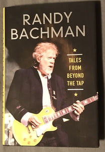 Tales From Beyond The Tap by Randy Bachman