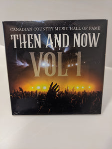 Canadian Country Music Hall of Fame: Then and Now, Vol. 1 (CD)