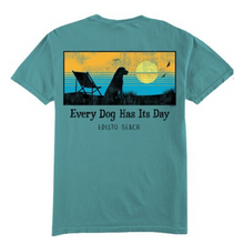 Load image into Gallery viewer, Every Dog Has it's Day Tee