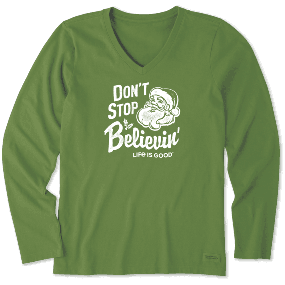 Life is Good Santa Don't Stop Believing Long Sleeve
