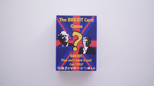 1_The Brexit Card Game 'Are You Kiddin?' edition