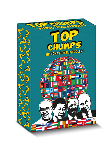 Top Chumps - 'International Meddlers'