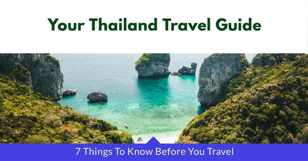 7 Things To Know Before You Travel Thailand