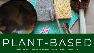 BAMBOO & PLANT-BASED ESSENTIALS