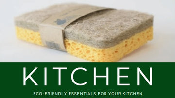 ECO-FRIENDLY ESSENTIALS FOR YOUR KITCHEN