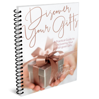 The Discover Your Gifts Journal and Workbook