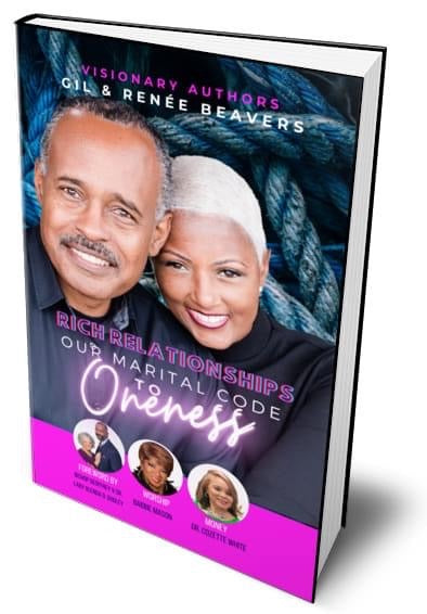 Rich Relationships: Our Marital Code to Oneness