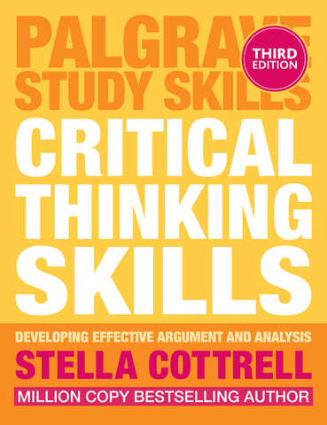 Critical Thinking Skills: Developing Effective Argument and Analysis | Jekkle Textbooks