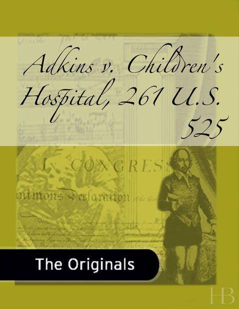 Adkins v. Children's Hospital, 261 U.S. 525 | Jekkle Textbooks | Zookal Textbooks