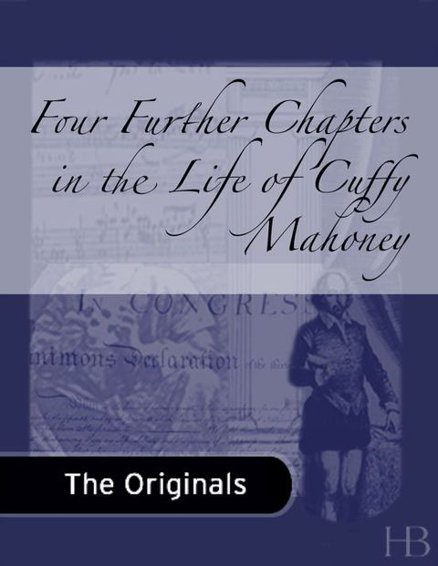 Four Further Chapters in the Life of Cuffy Mahoney | Jekkle Textbooks | Zookal Textbooks