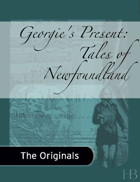 Georgie's Present: Tales of Newfoundland | Jekkle Textbooks | Zookal Textbooks