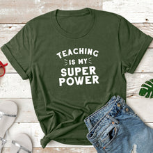 Load image into Gallery viewer, Teaching is My Superpower - Adult Tee