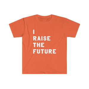 I Raise The Future - Adult Tee