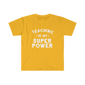 Teaching is My Superpower - Adult Tee