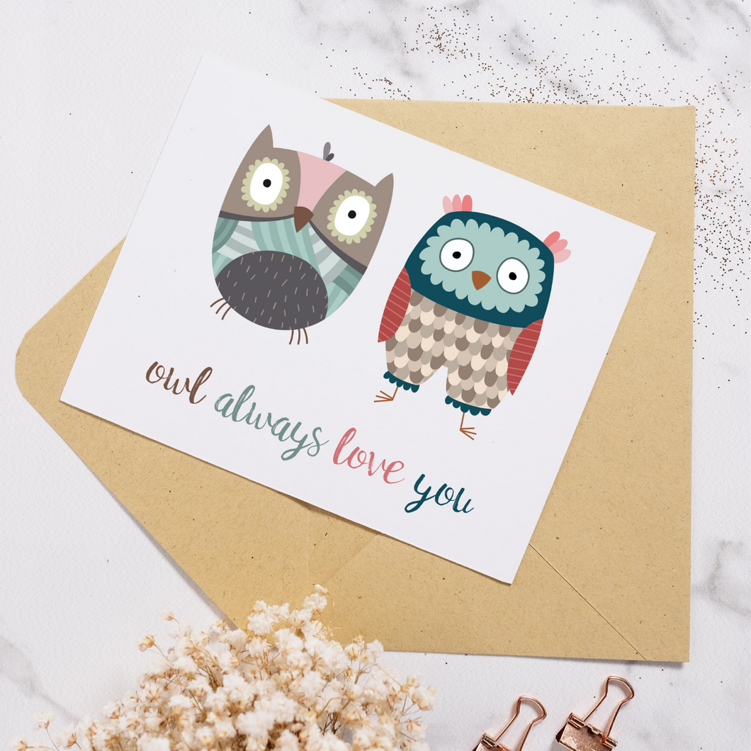 Owl Always Love You - Greeting Card