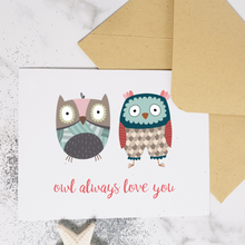 Load image into Gallery viewer, Owl Always Love You - Greeting Card