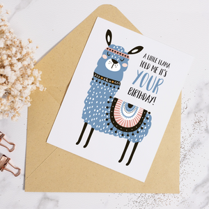 Llama Told Me It's Your Birthday - Birthday Card