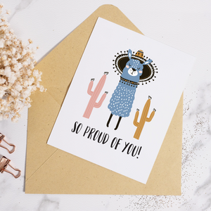 Llama So Proud - Greeting Card