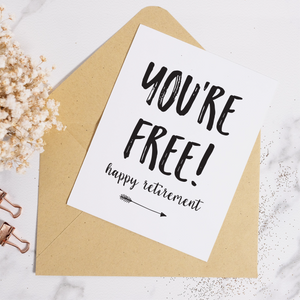 You're Free - Retirement Card (Available with Foil)