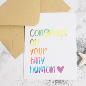 Congrats on Your Tiny Human - New Baby Card