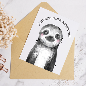 Sloth Slow Awesome - Greeting Card