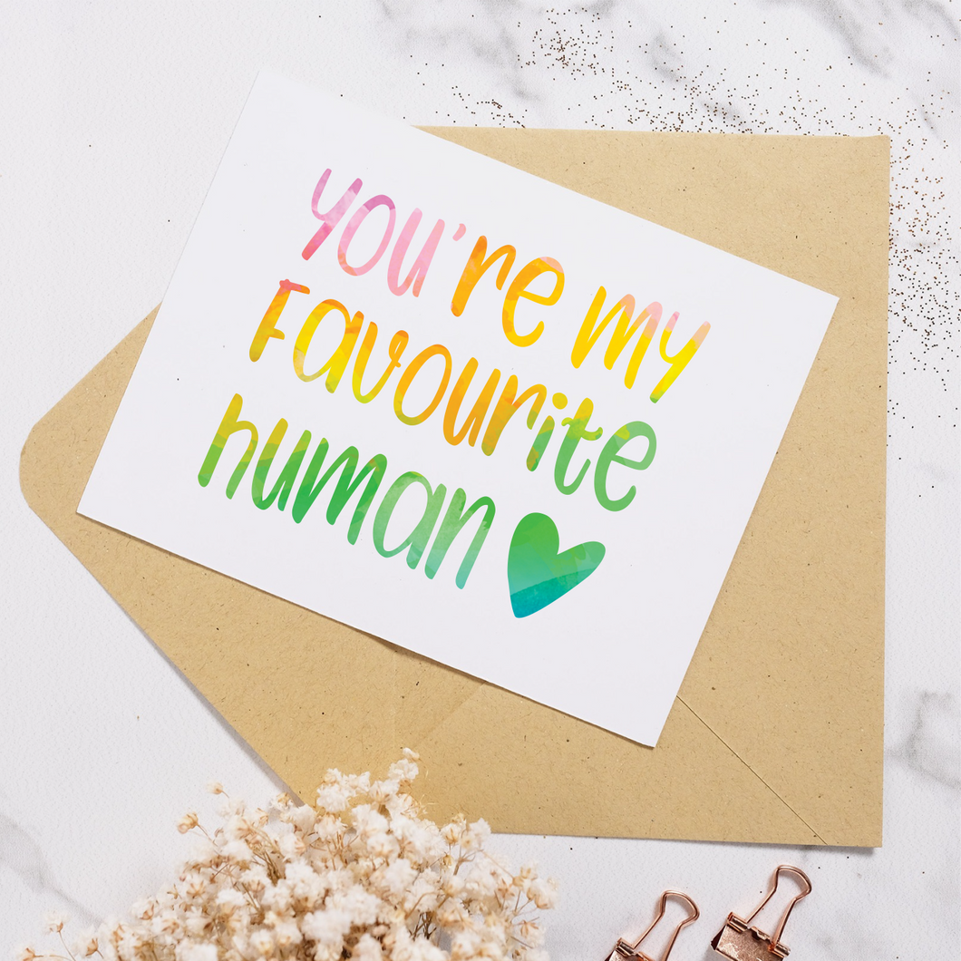 Favourite Human - Greeting Card