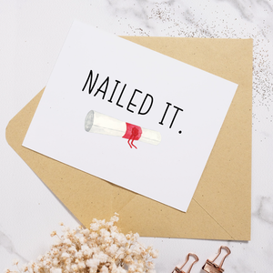 Nailed It - Graduation Card