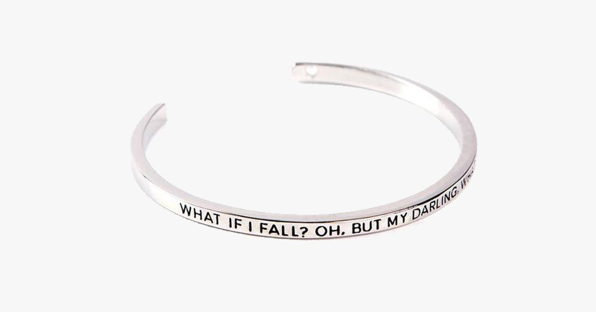 What If I Fall ? What If You Fall ? Cuff Bangle - FREE SHIP DEALS