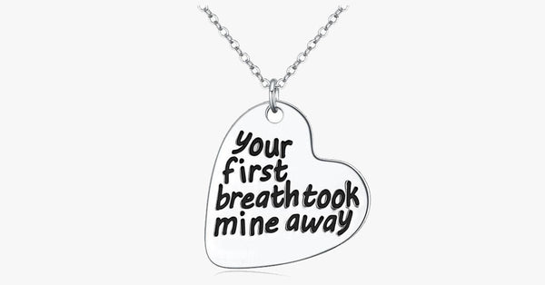 Your first breath took mine away - FREE SHIP DEALS