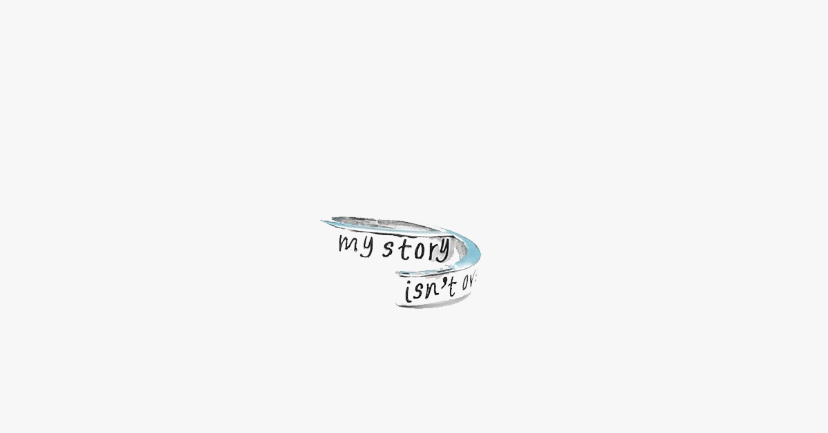 My Story Isn't Over Yet Hand Stamped Ring - FREE SHIP DEALS