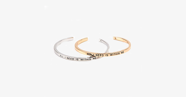 All I Need Is Within Me Cuff Bangle - FREE SHIP DEALS