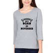 Legends are Born in November Womens Full Sleeves T-Shirts-FashionRazor