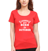 Legends are Born in October Womens Half Sleeves T-Shirts-FunkyTradition Half Sleeves T-Shirt FunkyTradition