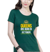 Queens Are Born In October Womens Half Sleeves T-Shirts-FunkyTradition Half Sleeves T-Shirt FunkyTradition